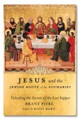 "Grazing on ""Jesus and the Jewish Roots of the Eucharist"" – Foreword"